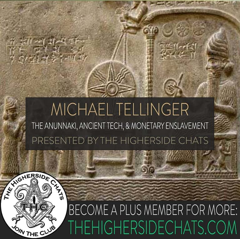 Michael Tellinger Interview on The Anunnaki and Enslavement Ancient Aliens on The Higherside Chats Podcast