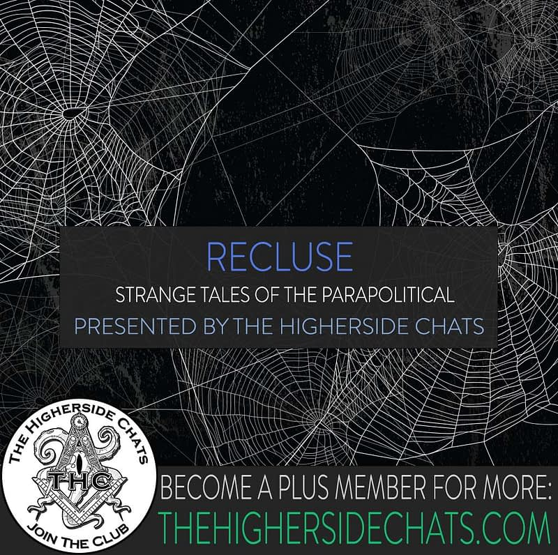 Recluse Interview about Strange Tales of Parapolitical on The Higherside Chats Conspiracy Podcast
