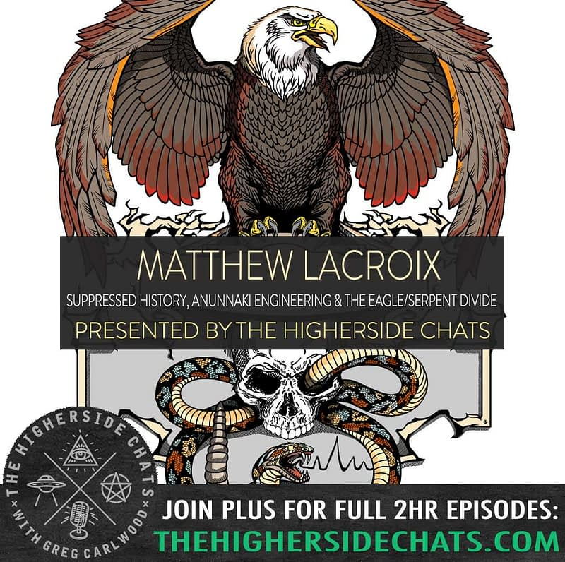 Matthew LaCroic Stage of Time Anunnaki interview on The Higherside Chats Podcast
