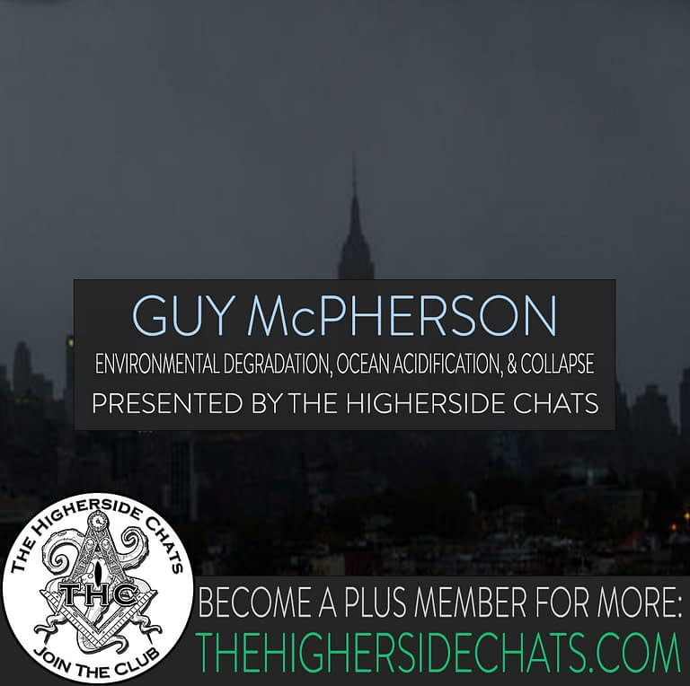 Guy McPherson Collapse Interview on The Higherside Chats Podcast