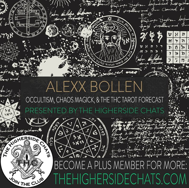 Alexx Bollen Interview on The Higherside Chats Podcast Occult Tarot Esoteric