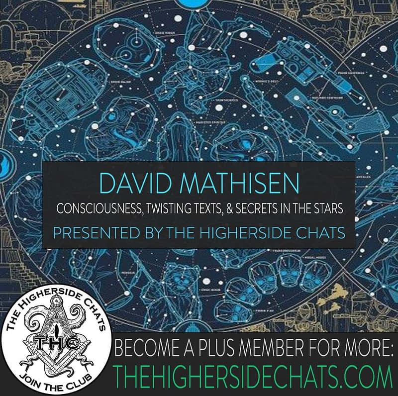 David Mathisen On the higherside chats podcast