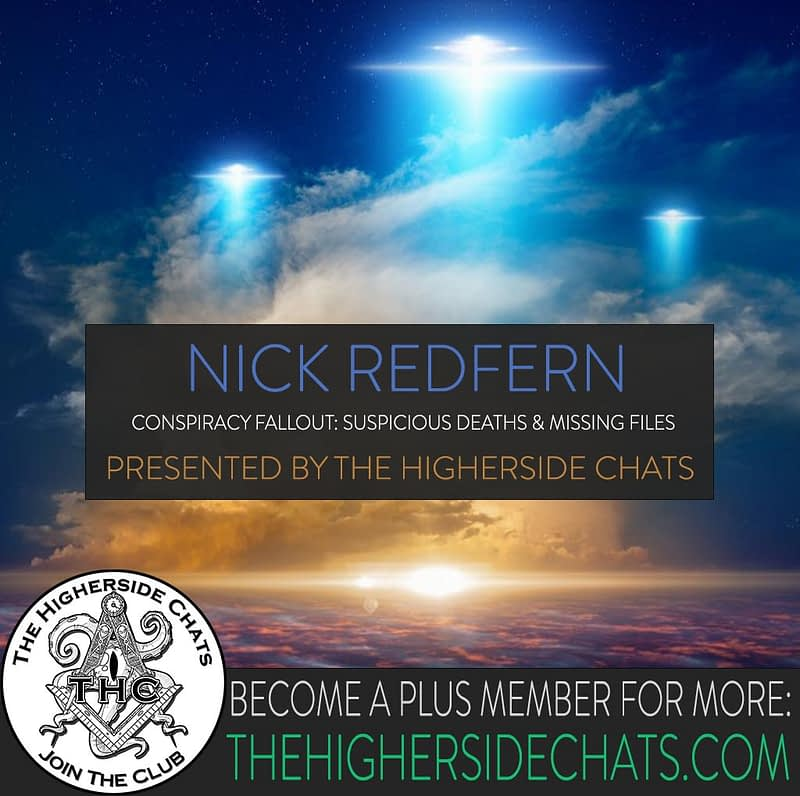 Nick Redfern Conspiracy Fallout Interview on The Higherside Chats Podcast