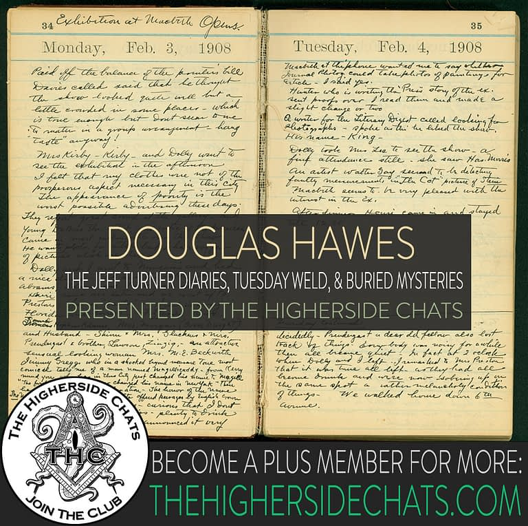 Douglas Hawes Jeff Turner Diaries Conspiracy Interview on The Higherside Chats