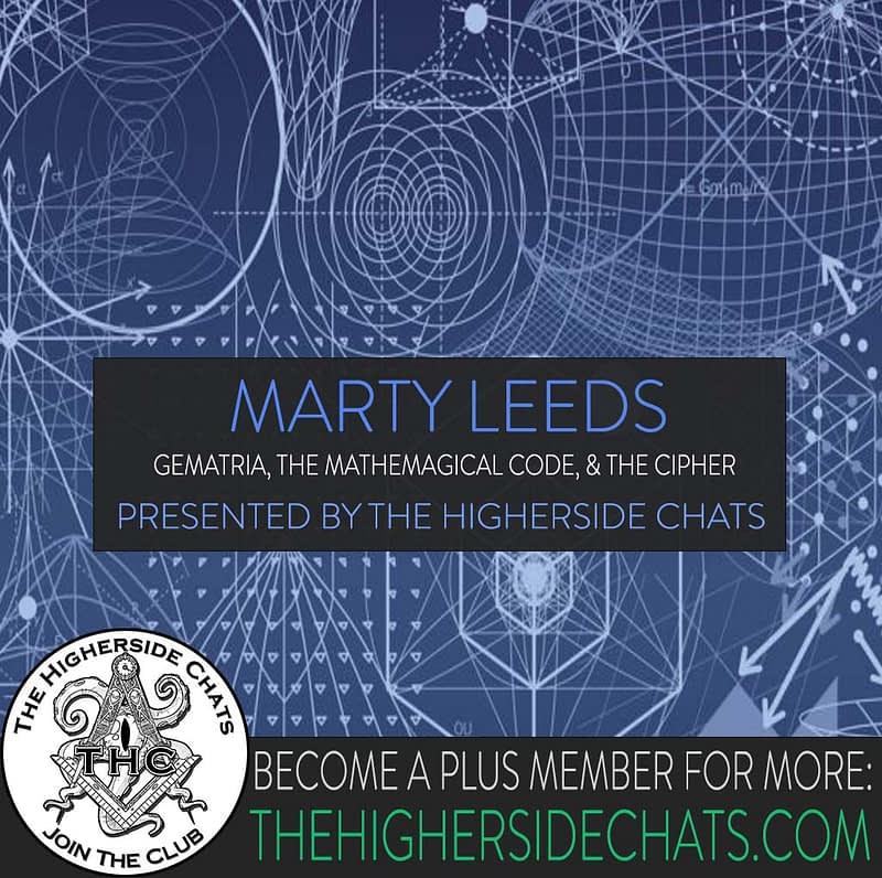 Marty Leeds Gematria Interview on The Higherside Chats Podcast