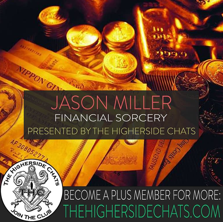 Jason Miller Magic Interview on Higherside Chats Podcast