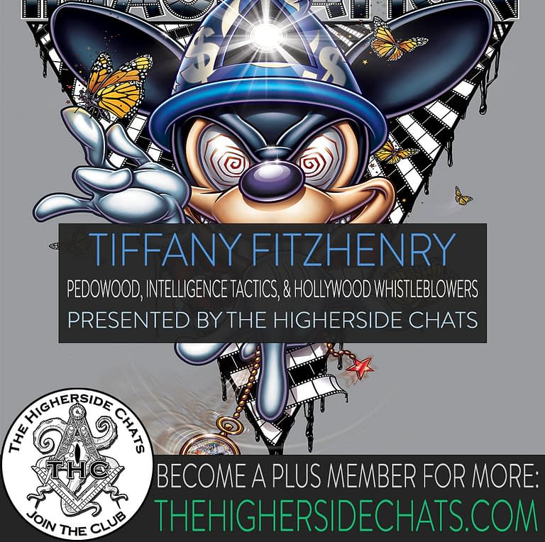 Tiffany FitzHenry interview about pedowood and hollywood whistleblowers on the Higherside Chats podcast