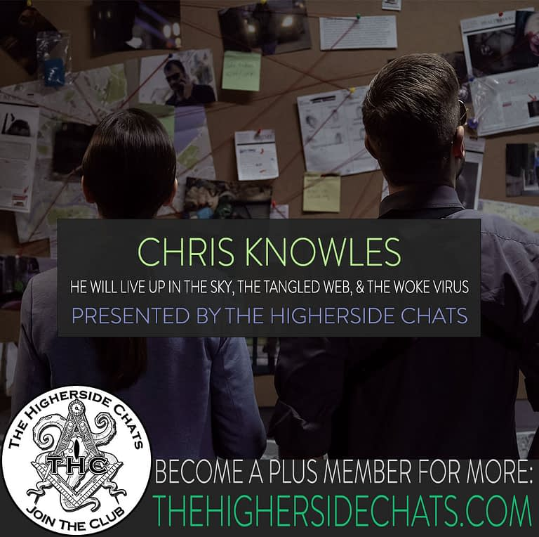 Chris Knowles Interview He Will Live Up In The Sky Book Conspiracy Interview on The Higherside Chats Podcast
