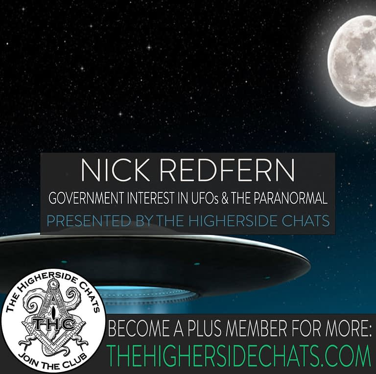 Nick Redfern Interview on The Higherside Chats on UFOs and Paranormal
