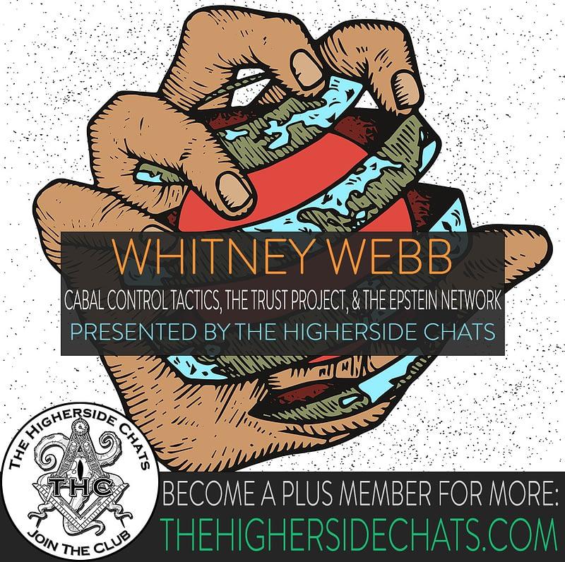 Whitney Webb talks Jeffrey Epstein Conspiracy on The Higherside Chats Podcast