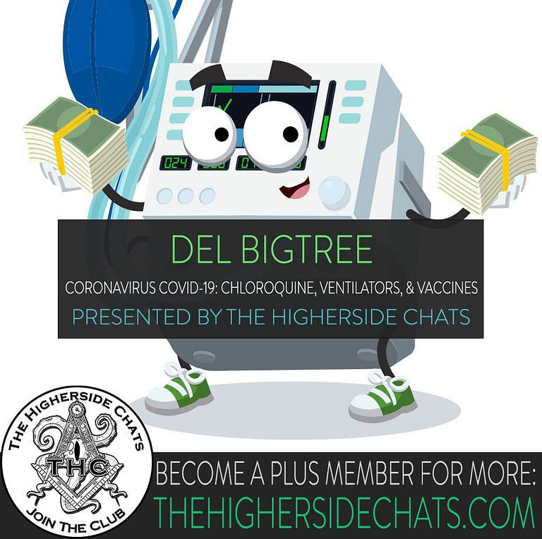 Del Bigtree Coronavirus Covid-19 Conspiracy on The Higherside Chats Podcast