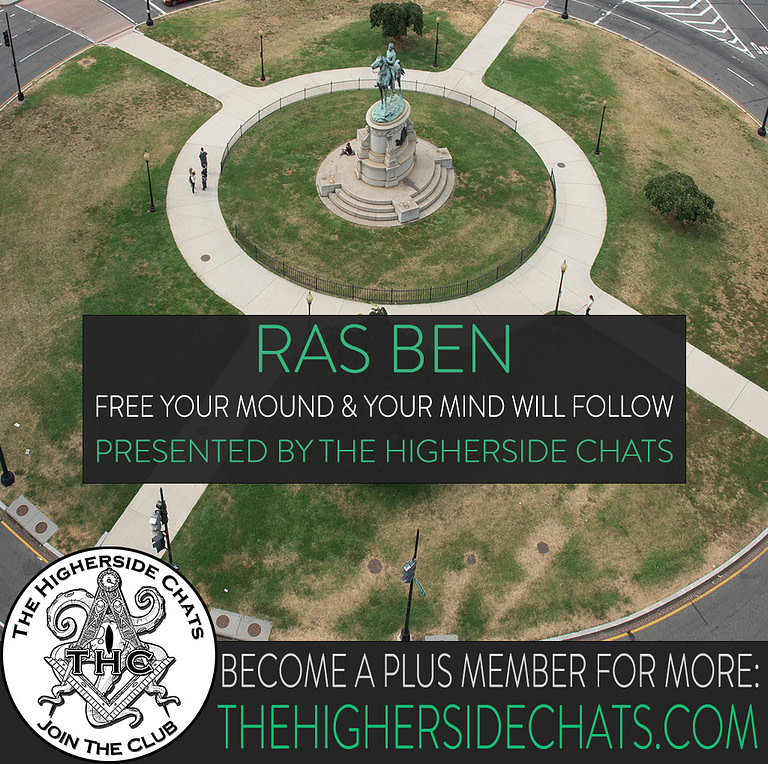 Ras Ben Mound Magic on The Higherside Chats Conspiracy Podcast