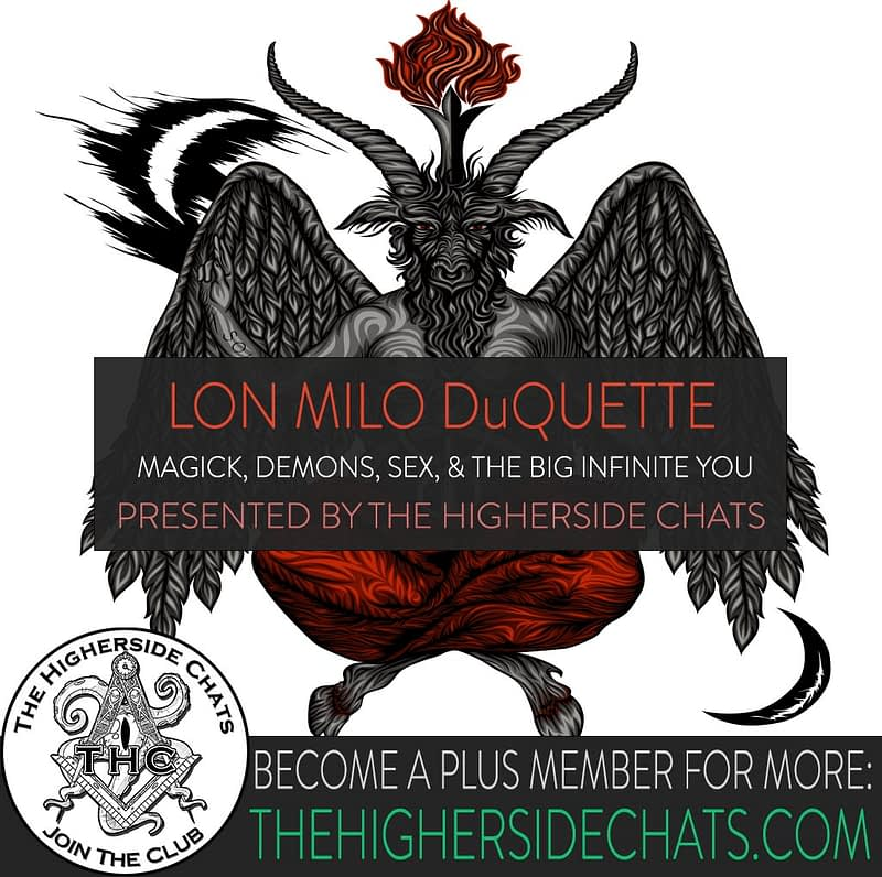 Lon Milo Duquette Magick Occult Tarot Interview on The Higherside Chats Podcast 1