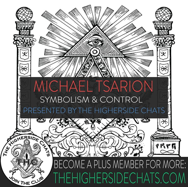 Micheal Tsarion talks conspiracy and symbolism on The Higherside Chats podcast