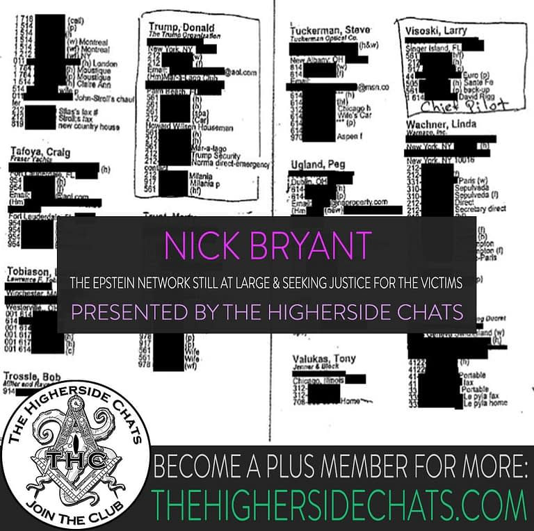 THC Nick Bryant Epstein Network Interview on The Higherside Chats Conspiracy Podcast