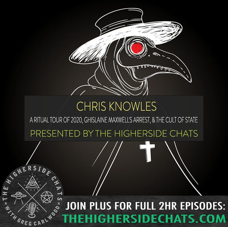 Chris Knowles Interview on The Higherside Chats Podcast