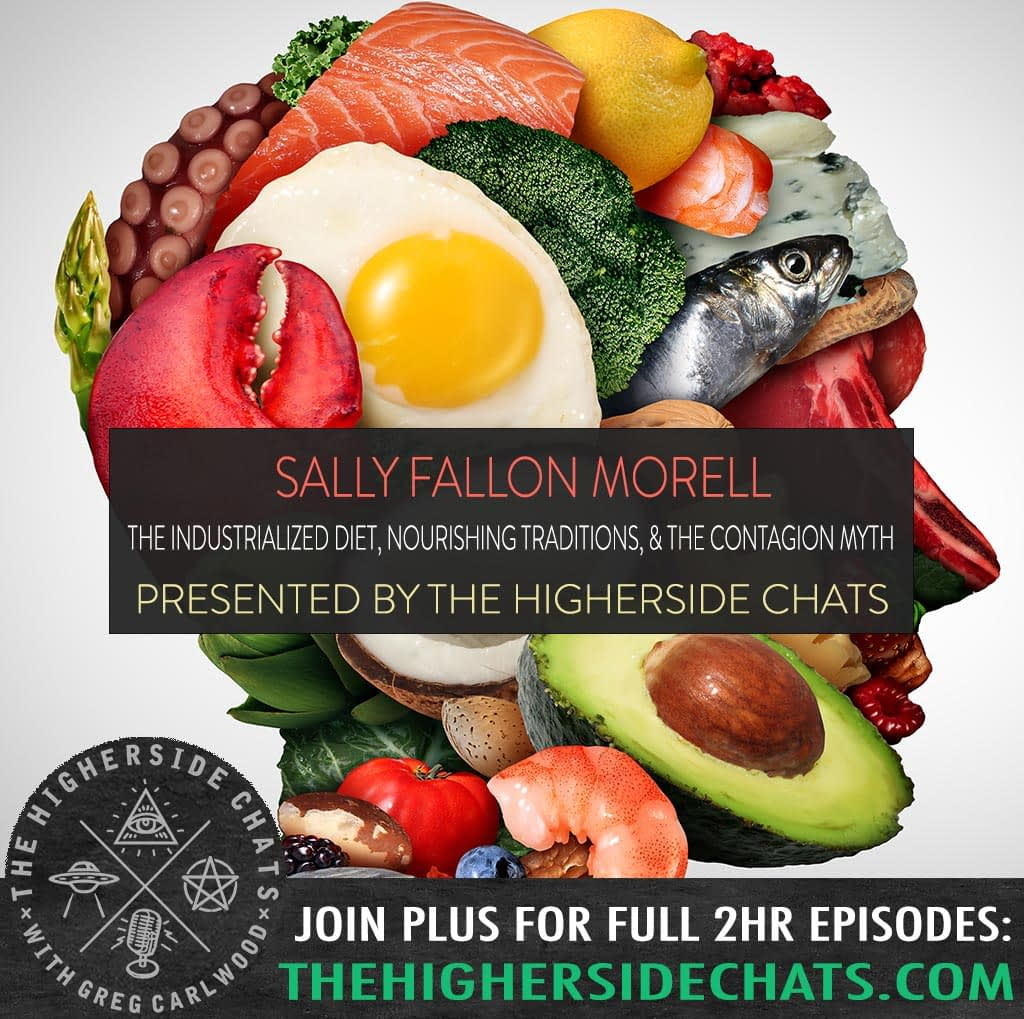 Sally Fallon Morell | The Industrialized Diet, Nourishing Traditions, & The Contagion Myth