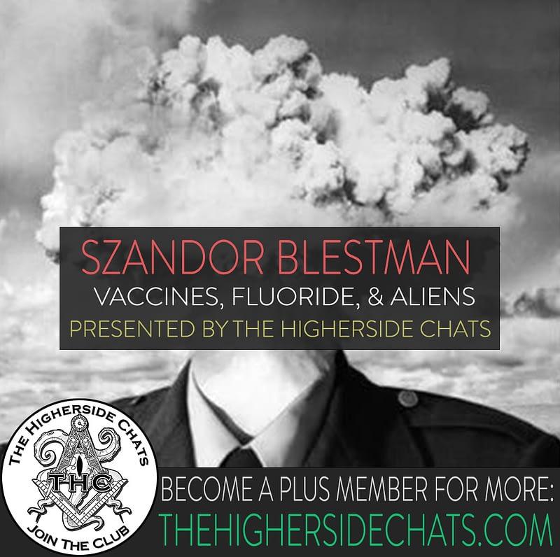 Szandor Blestman on The Higherside Chats podcast