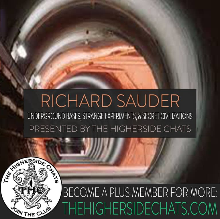 Richard Sauder Underground bases Interview on The Higherside Chats Podcast