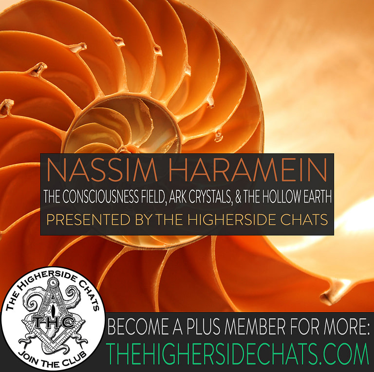 Nasssim Haramein | The Consciousness Field, Arc Crystals, & The Hollow Earth