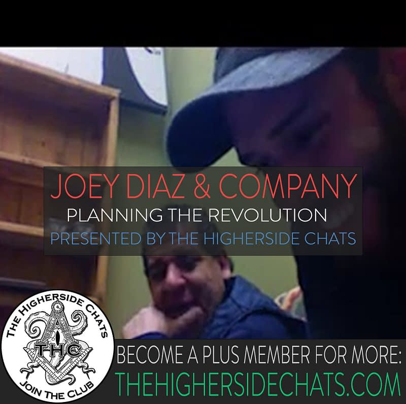 THC 18 Joey Diaz on The Higherside Chats Podcast
