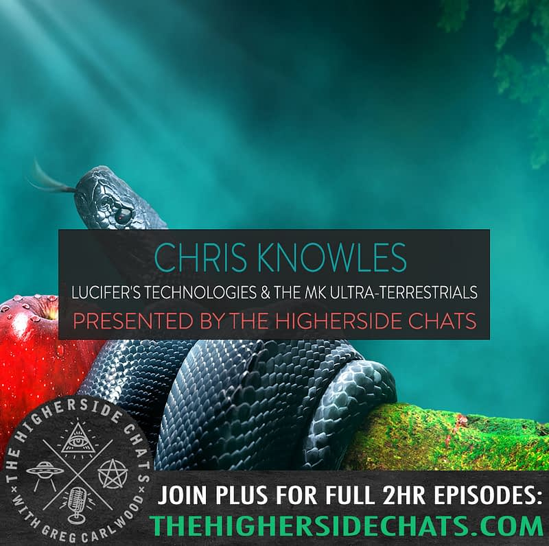 Chris Knowles Lucifers technologies Secret Sun Interview on The Higherside Chats Conspiracy Podcast copy