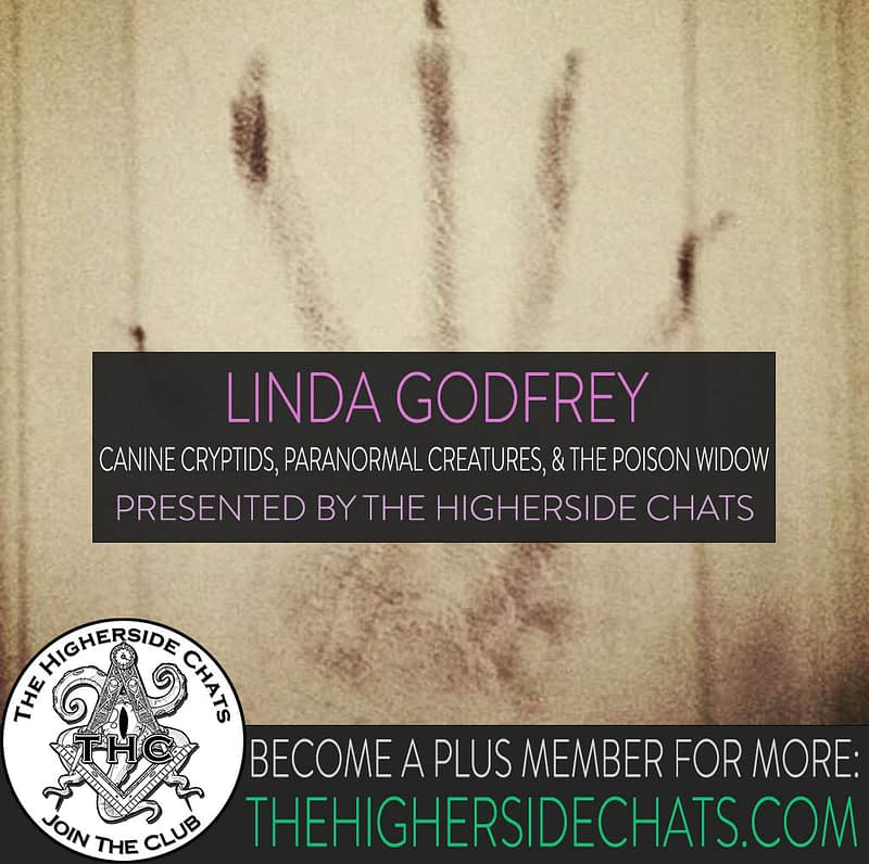 Linda Godfrey Dogmen Canine Cryptid Paranormal Interview on The Higherside Chats Podcast