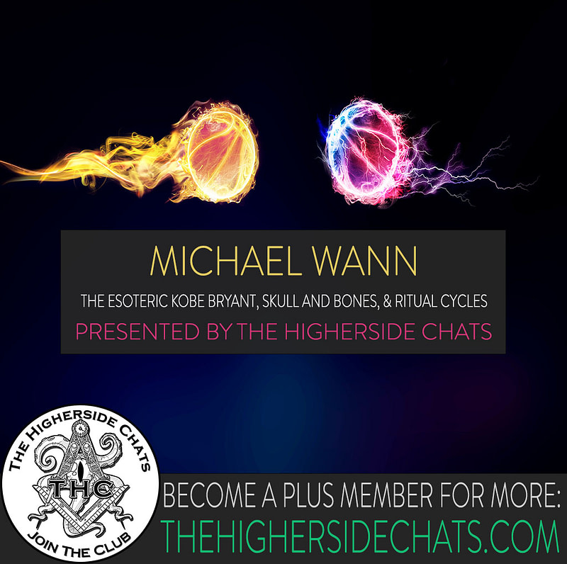 Michael Wann Esoteric Kobe Bryant Ritual Cycles Interview on The Higherside Chats Podcast