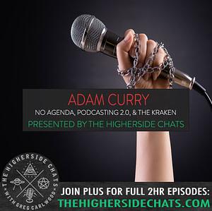 Adam Curry | No Agenda, Podcasting 2.0, & The Kraken