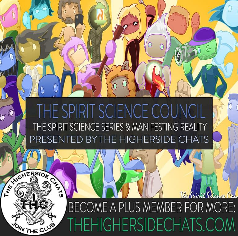 Spirit Science on Higherside Chats