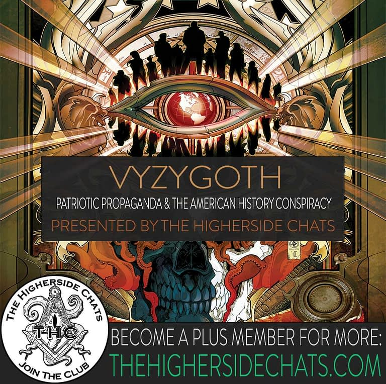 Vyzygoth American Conspiracy Interview on The Higherside Chats Podcast