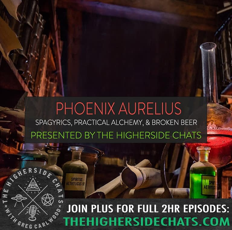 Phoenix Aurelius Interview on Spagyrics Alchemy on The Higherside Chats Podcast