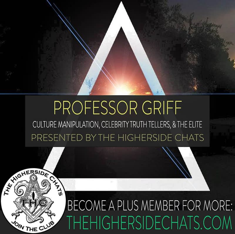 Professor Griff Occult Music Industry Interview On The Higherside Chats Podcast
