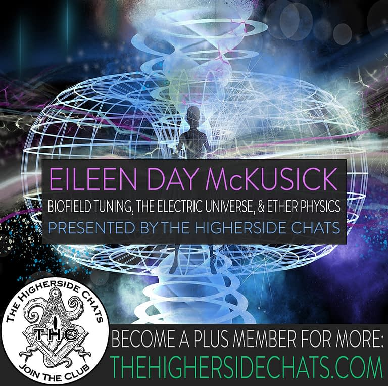 Eileen Day McKusick on biofield tuning and electric universe interview on the Higherside Chats podcast