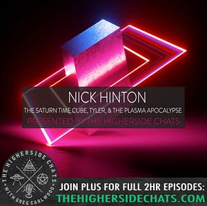 Nick Hinton | The Saturn Time Cube, Tyler, & The Plasma Apocalypse