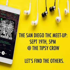 San Diego THC Meet-Up Announcement
