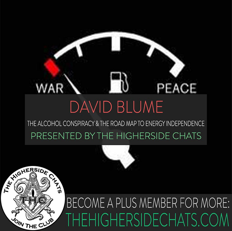 David blume Alcohol Conspiracy Interivew On The Higherside Chats Podcast