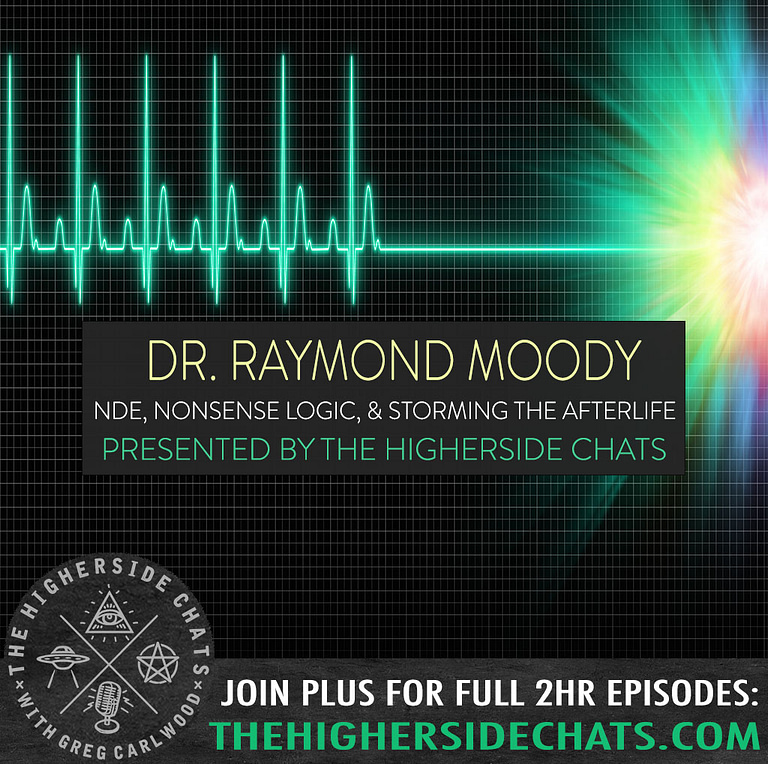 Dr Raymond Moody NDE interview on The Higherside Chats Podcast