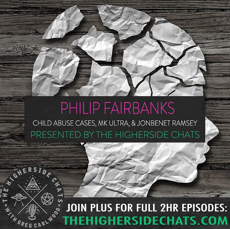 Philip Fairbanks Pedogate Primer Interview on The Higherside Chats Podcast