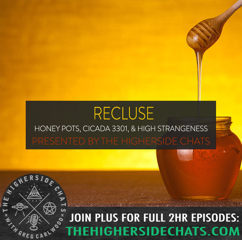 Recluse | Honey Pots, Cicada 3301, & High Strangeness